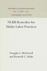 Nlrb Remedies for Unfair Labor Practices (Labor Relations and Public Policy Series Report #12) Cover Image