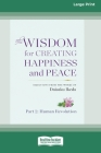 The Wisdom for Creating Happiness and Peace, vol. 2 (16pt Large Print Edition) Cover Image