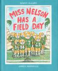 Miss Nelson Has a Field Day Cover Image