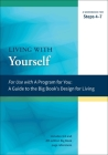 Living with Yourself: A Workbook for Steps 4-7 (A Program for You) Cover Image