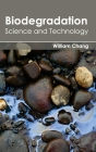 Biodegradation: Science and Technology Cover Image