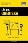 Lär dig Grekiska - Snabbt / Lätt / Effektivt: 2000 viktiga ordlistor Cover Image