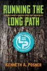 Running the Long Path: A 350-Mile Journey of Discovery in New York's Hudson Valley Cover Image