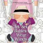 Jet-Set Babies Wear Wings Cover Image