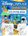 Pixar Characters Coloring Book: Disney and Pixar Characters Jumbo Coloring Book With Excellent 35 Images For All Ages Cover Image