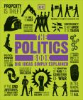 The Politics Book: Big Ideas Simply Explained Cover Image