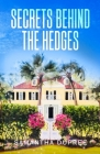 Secrets Behind the Hedges Cover Image