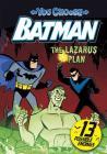 The Lazarus Plan (You Choose Stories: Batman) Cover Image