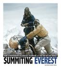Summiting Everest: How a Photograph Celebrates Teamwork at the Top of the World (Captured World History) Cover Image