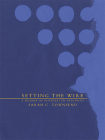 Setting the Wire: A Memoir of Postpartum Psychosis Cover Image