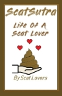 Scatsutra The Life Of A Scat Lover Cover Image