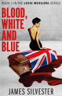 Blood, White and Blue Cover Image