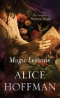Magic Lessons: The Prequel to Practical Magic Cover Image