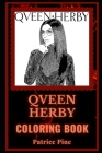 Qveen Herby Coloring Book: An American Rapper and a Motivating Stress Relief Adult Coloring Book Cover Image