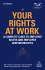 Your Rights at Work: A Complete Guide to Employee Rights and Employer Responsibilities Cover Image