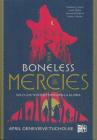 The Boneless Mercies Cover Image
