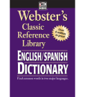 Webster's English-Spanish Dictionary, Grades 6 - 12: Classic Reference Library (Webster's Classic Reference Library) Cover Image