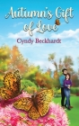 Autumn's Gift of Love Cover Image