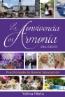 La Convivencia en Armonía: Practicando la Buena Educación, en nuestro día a día Cover Image