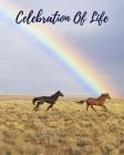 Celebration Of Life: In Loving Memory Funeral Guest Book, Memorial Guest Book, Registration Book, Condolence Book, Celebration Of Life Reme Cover Image