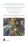 A Conceptual Analysis of European Private International Law: The General Issues in the EU and its Member States (Intersentia Studies on Private International Law) Cover Image
