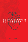Sovereignty: The Battle for the Hearts and Minds of Men Cover Image