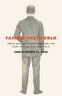 Facing the World: Defense Spending and International Trade in the Pacific Northwest Since World War II Cover Image