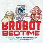 Brobot Bedtime Cover Image