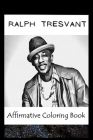 Affirmative Coloring Book: Ralph Tresvant Inspired Designs Cover Image