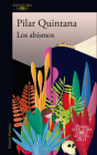 Los abismos (Premio Alfaguara 2021) / The Abysses Cover Image