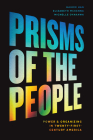 Prisms of the People: Power & Organizing in Twenty-First-Century America (Chicago Studies in American Politics) Cover Image