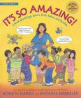 It's So Amazing!: A Book about Eggs, Sperm, Birth, Babies, and Families Cover Image