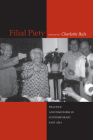 Filial Piety: Practice and Discourse in Contemporary East Asia Cover Image