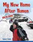 My New Home After Yemen Cover Image