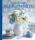 Living with Blue & White (Victoria) Cover Image