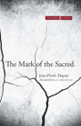 The Mark of the Sacred (Cultural Memory in the Present) Cover Image