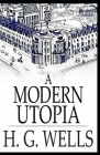 A Modern Utopia Illustrated Cover Image
