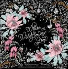 Where the Wildflowers Grow: A Botanical Wonderland of Coloring for Adults Cover Image