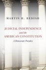 Judicial Independence and the American Constitution: A Democratic Paradox Cover Image