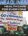 Health Care for Everyone (Headlines!) Cover Image
