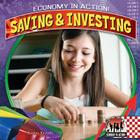 Saving & Investing (Checkerboard Social Studies Library: Economy in Action!) Cover Image