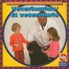 Veterinarian/El Veterinario (People In My Community/La Gente de Mi Comunidad) Cover Image
