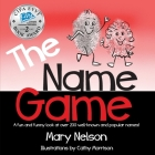 The Name Game: A fun and funny look at over 200 well-known and popular names Cover Image