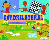 If You Were a Quadrilateral (Math Fun) Cover Image