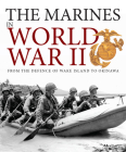 The Marines in World War II: From the Defence of Wake Island to Okinawa Cover Image