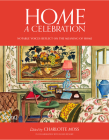Home: A Celebration: Notable Voices Reflect on the Meaning of Home Cover Image
