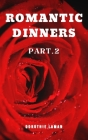 Romantic Dinners Part.2 Cover Image