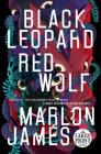 Black Leopard, Red Wolf (The Dark Star Trilogy #1) Cover Image