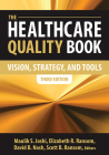 The Healthcare Quality Book: Vision, Strategy and Tools, Third Edition (AUPHA/HAP Book) Cover Image