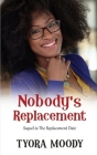Nobody's Replacement Cover Image